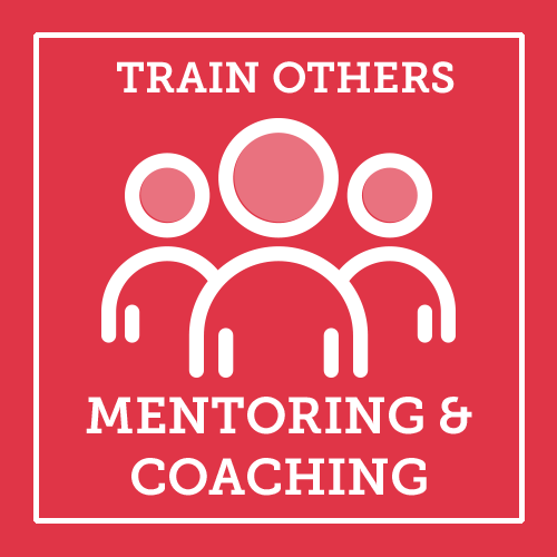 Train Others Mentoring & Coaching